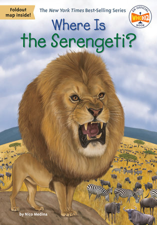 Where Is the Serengeti? by Nico Medina and Who HQ