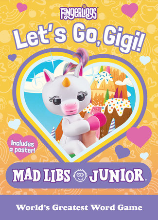 Fingerlings: Let's Go, Gigi! Mad Libs Junior by Mickie Matheis
