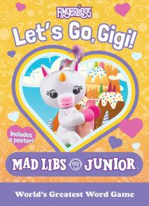 Fingerlings: Let's Go, Gigi! Mad Libs Junior