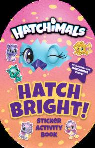 Hatch Bright!