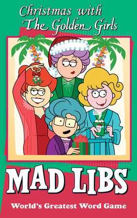 Christmas with The Golden Girls Mad Libs by Karl Jones