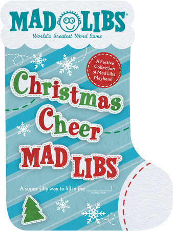 Christmas Cheer Mad Libs by Mad Libs