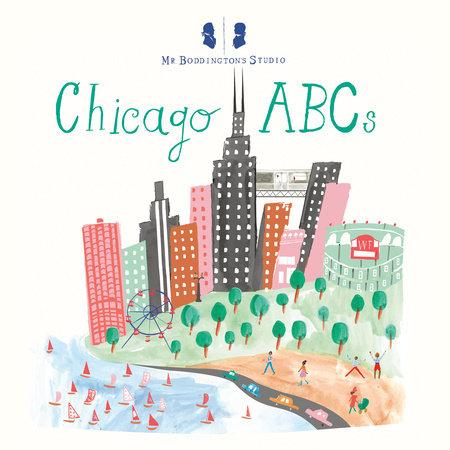 Mr. Boddington's Studio: Chicago ABCs by Mr. Boddington's Studio LLC