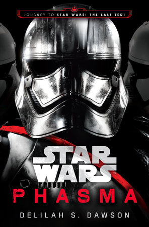 phasma star wars by delilah s dawson penguinrandomhouse com