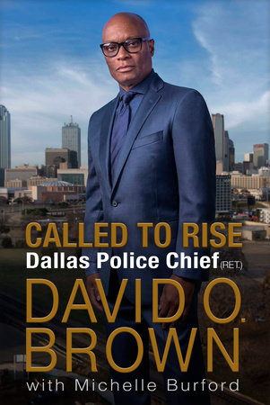 Called to Rise by Chief David O. Brown and Michelle Burford