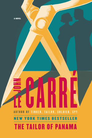 The Tailor of Panama by John le Carré