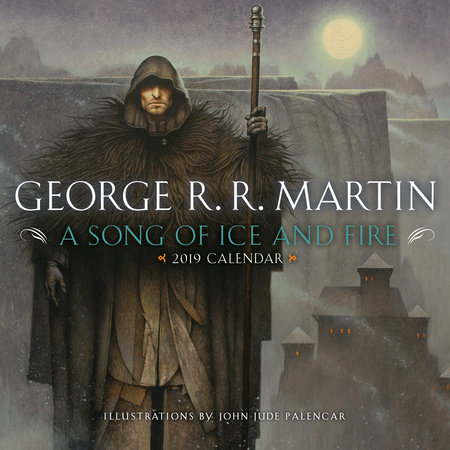 A Song of Ice and Fire 2019 Calendar by George R. R. Martin