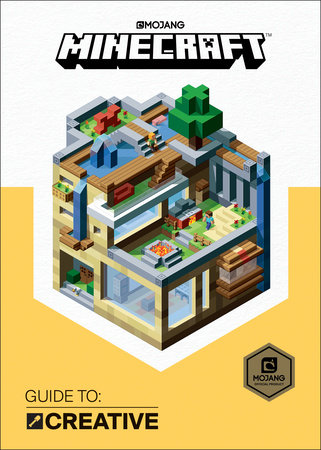 Minecraft: Guide to Creative by Mojang Ab and The Official Minecraft Team