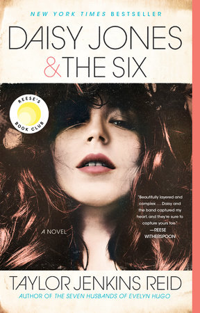 Daisy Jones & The Six by Taylor Jenkins Reid: 9781524798642 ...