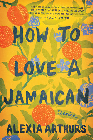 The cover of the book How to Love a Jamaican