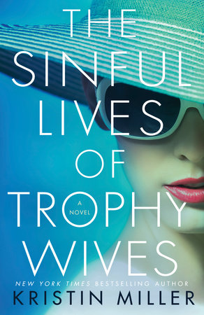 The Sinful Lives of Trophy Wives book cover image from a June and July Reading Recap.
