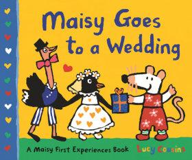 Maisy Goes to a Wedding