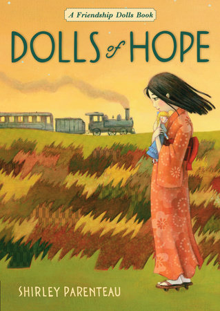 Dolls of Hope by Shirley Parenteau