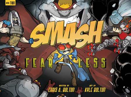 SMASH 2: Fearless by Chris A. Bolton