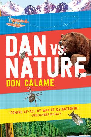 Dan Versus Nature