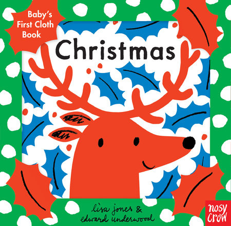 Baby's First Cloth Book: Christmas