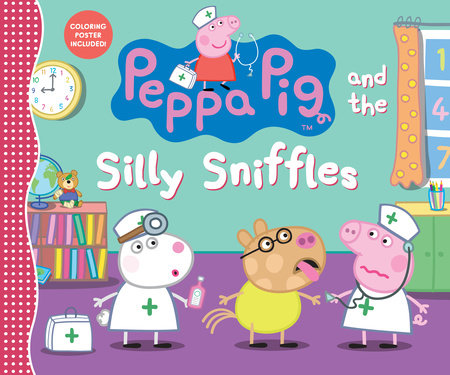 Peppa Pig and the Silly Sniffles by Candlewick Press