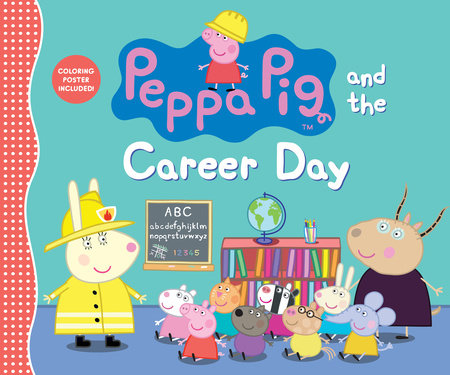 Peppa Pig and the Career Day by Candlewick Press
