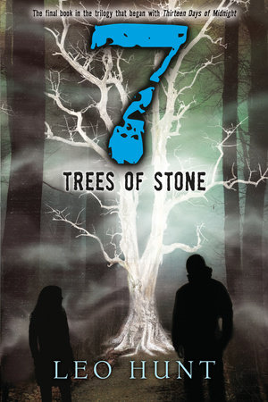 Seven Trees of Stone by Leo Hunt