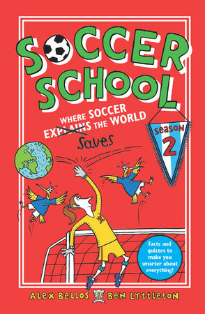 Soccer School Season 2: Where Soccer Explains (Saves) the World