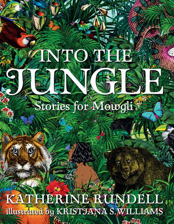 Image result for Into the Jungle: Stories for Mowgli by Katherine Rundell