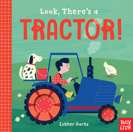 Look, There's a Tractor! by Nosy Crow