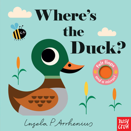 Where's the Duck? by Nosy Crow