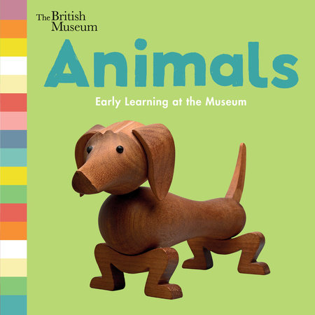Animals: Early Learning at the Museum by Nosy Crow