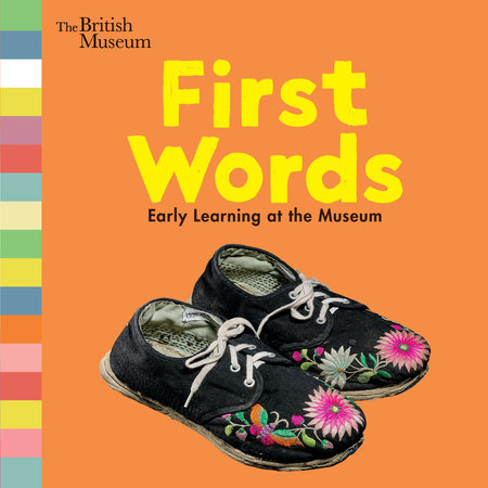 First Words: Early Learning at the Museum by Nosy Crow