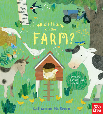 Who's Hiding on the Farm? by Nosy Crow