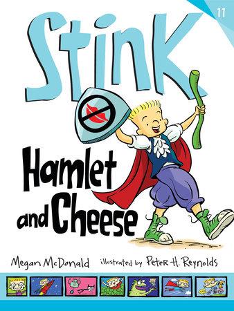 Stink: Hamlet and Cheese by Megan McDonald