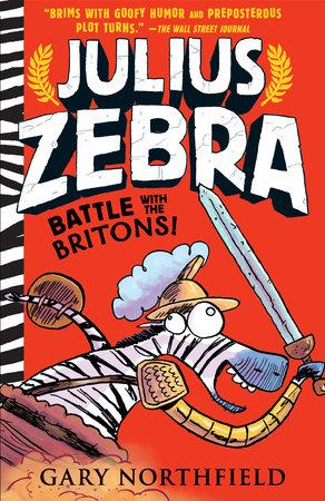 Julius Zebra: Battle with the Britons!