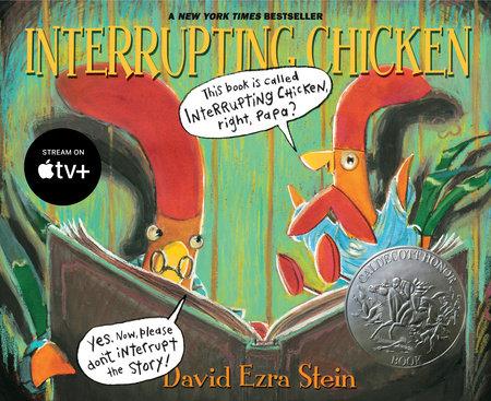 Interrupting Chicken by David Ezra Stein