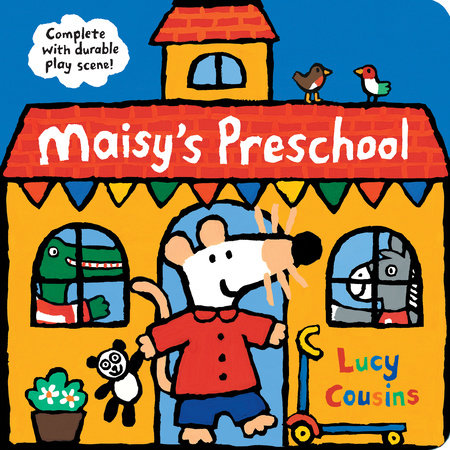Maisy's Preschool by Lucy Cousins