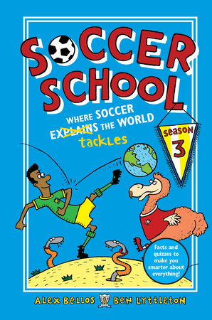 Soccer School Season 3: Where Soccer Explains (Tackles) the World
