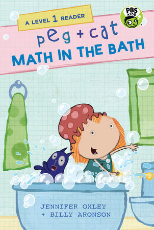Peg + Cat: Math in the Bath: A Level 1 Reader