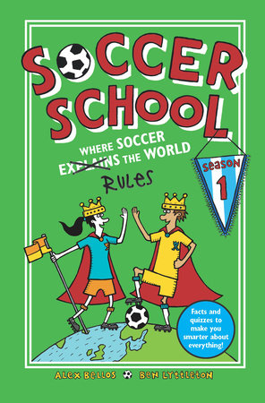 Soccer School Season 1: Where Soccer Explains (Rules) the World