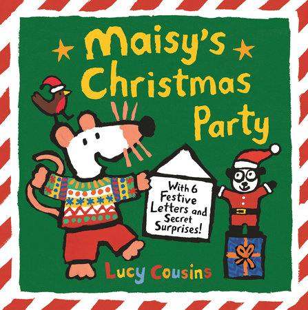 Maisy's Christmas Party by Lucy Cousins
