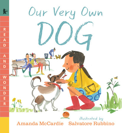 Our Very Own Dog by Amanda McCardie | PenguinRandomHouse com: Books