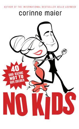 No Kids by Corinne Maier