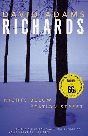 Nights Below Station Street by David Adams Richards