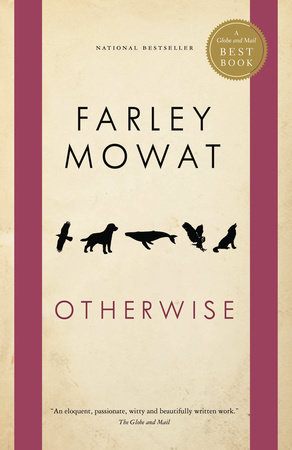 Otherwise by Farley Mowat