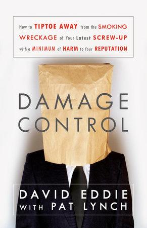 Damage Control by David Eddie and Pat Lynch