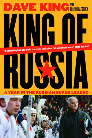 King of Russia by Dave King and Eric Duhatschek