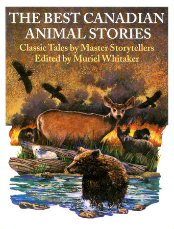 The Best Canadian Animal Stories by