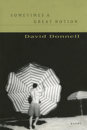 Sometimes a Great Notion by David Donnell