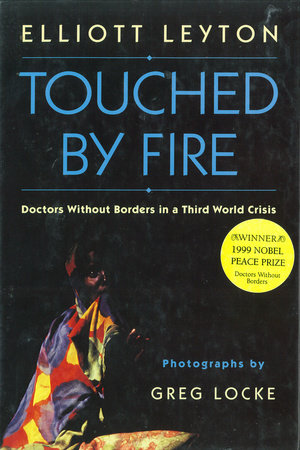 Touched By Fire by Elliott Leyton