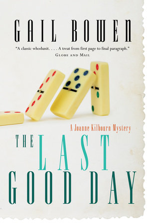 The Last Good Day by Gail Bowen