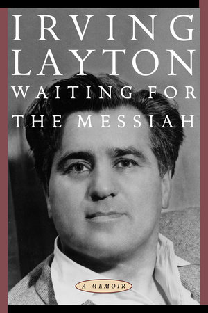 Waiting for the Messiah by Irving Layton