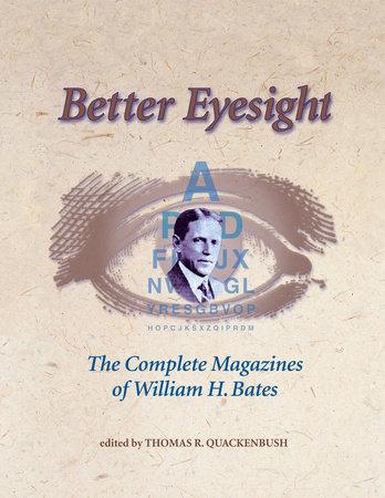 Better Eyesight by William H. Bates